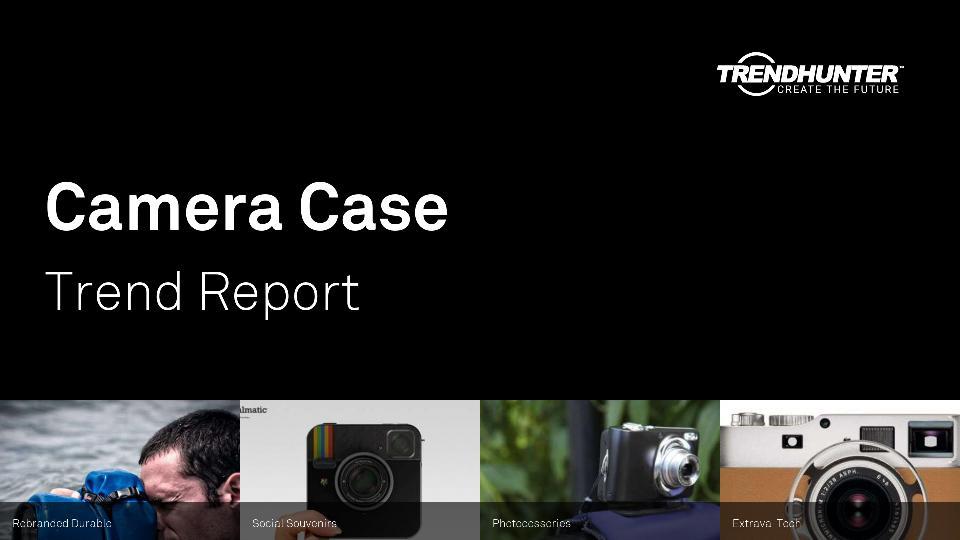 Camera Case Trend Report Research