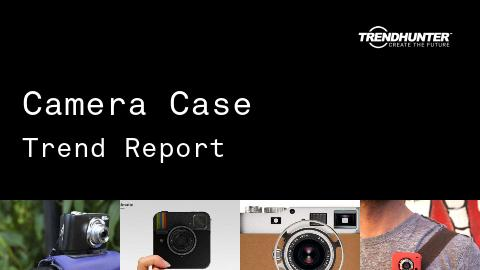 Camera Case Trend Report and Camera Case Market Research