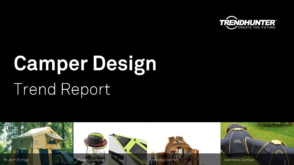 Camper Design Trend Report Research