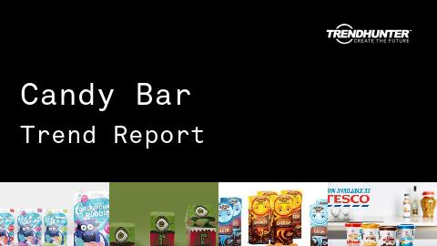 Candy Bar Trend Report and Candy Bar Market Research