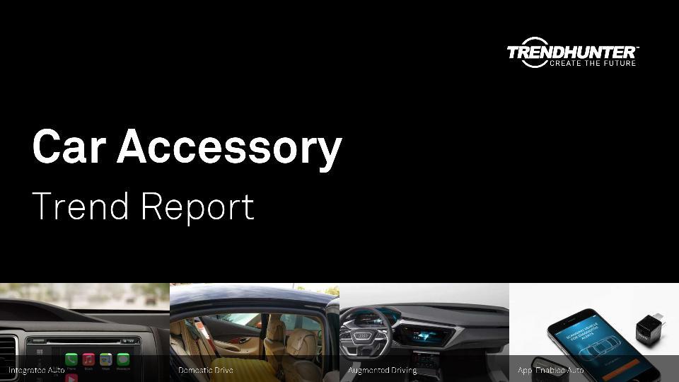 Car Accessory Trend Report Research