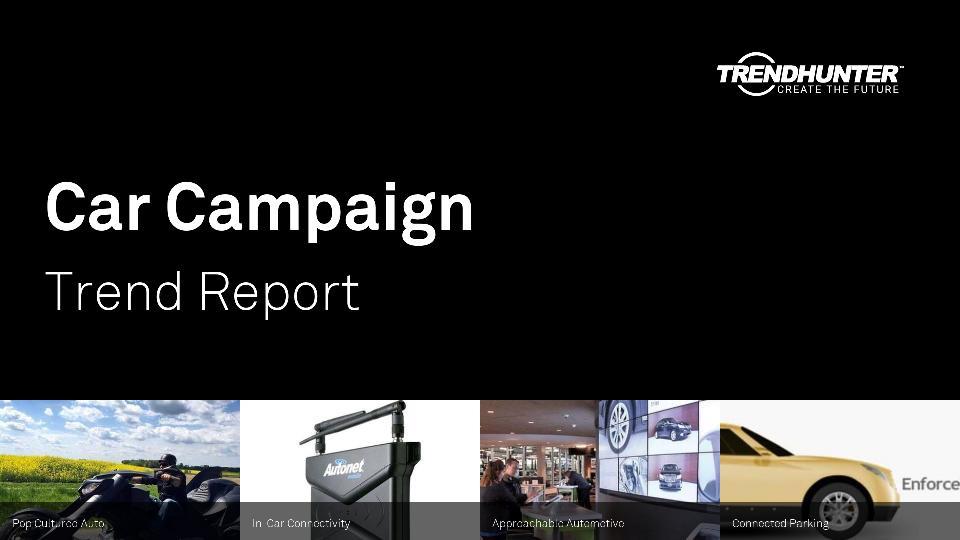 Car Campaign Trend Report Research