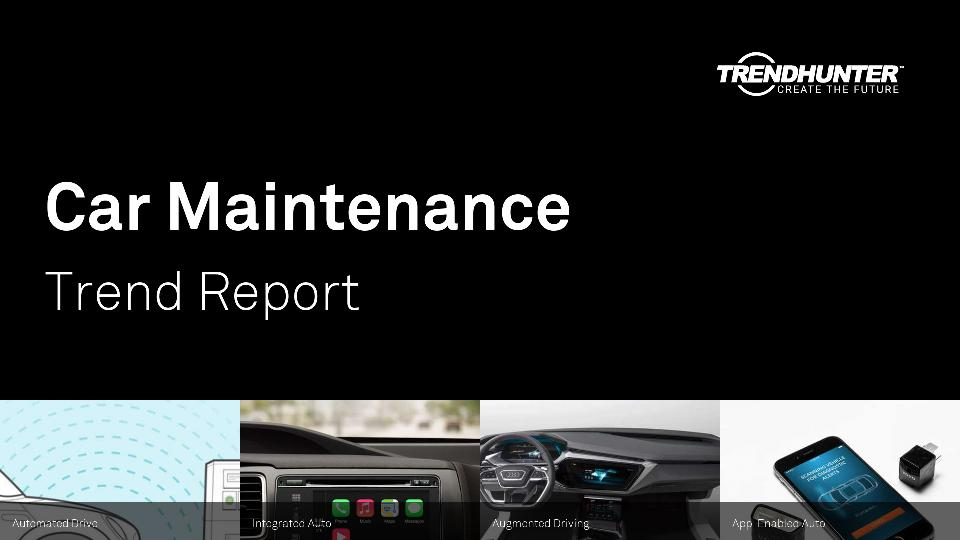 Car Maintenance Trend Report Research