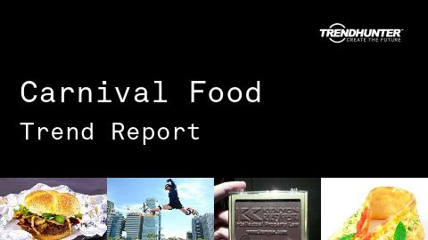 Carnival Food Trend Report and Carnival Food Market Research