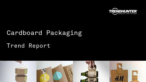 Cardboard Packaging Trend Report and Cardboard Packaging Market Research