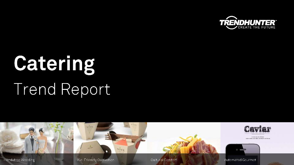 Catering Trend Report Research