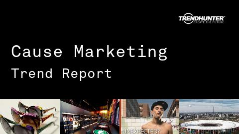 Cause Marketing Trend Report and Cause Marketing Market Research