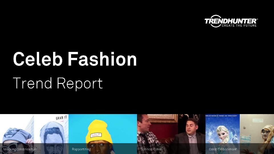 Celeb Fashion Trend Report Research