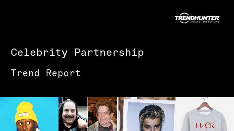 Celebrity Partnership Trend Report and Celebrity Partnership Market Research