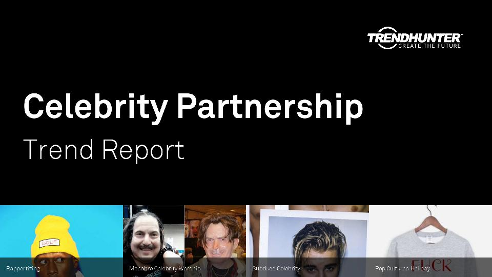 Celebrity Partnership Trend Report Research