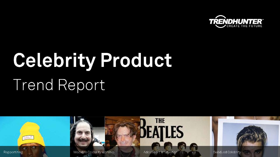 Celebrity Product Trend Report Research