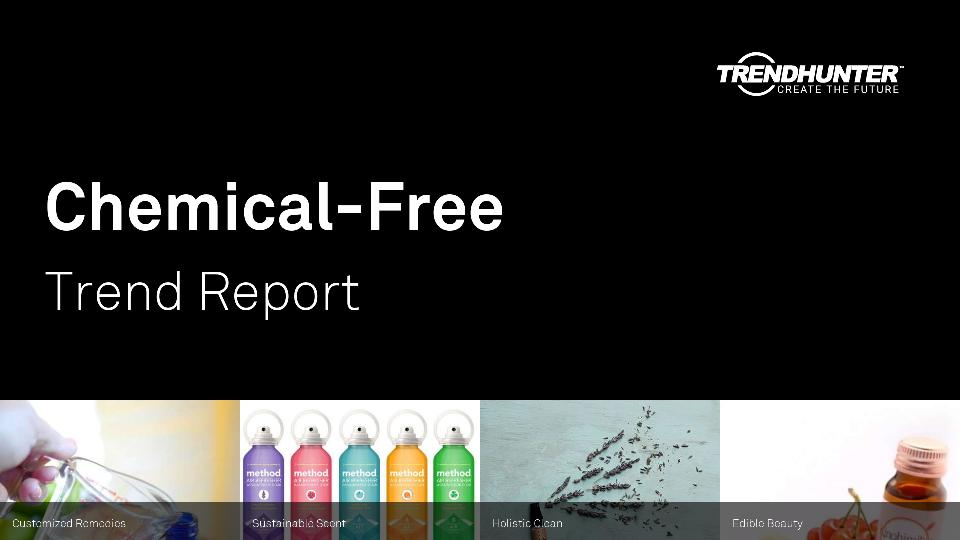 Chemical-Free Trend Report Research
