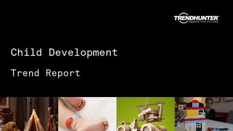 Child Development Trend Report and Child Development Market Research