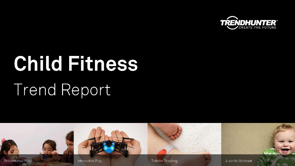 Child Fitness Trend Report Research