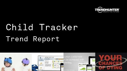 Child Tracker Trend Report and Child Tracker Market Research