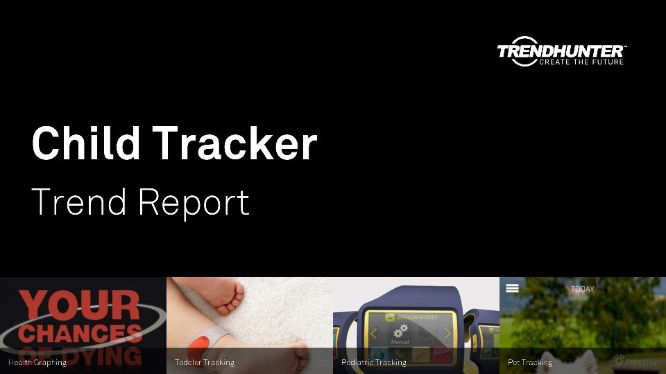 Child Tracker Trend Report Research