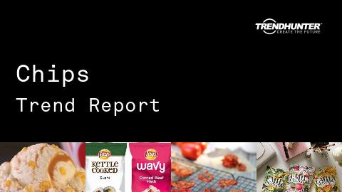 Chips Trend Report and Chips Market Research