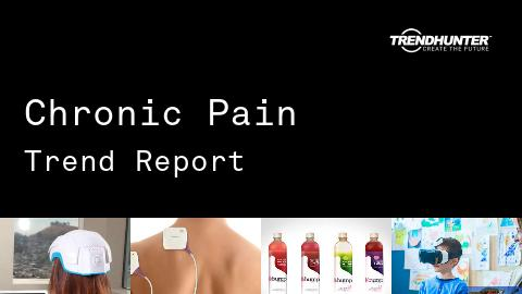 Chronic Pain Trend Report and Chronic Pain Market Research