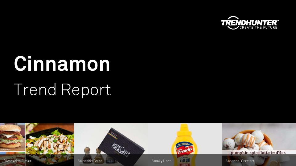 Cinnamon Trend Report Research