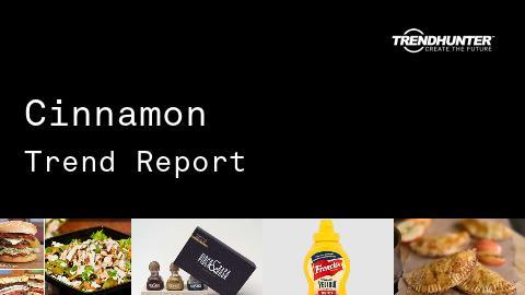 Cinnamon Trend Report and Cinnamon Market Research