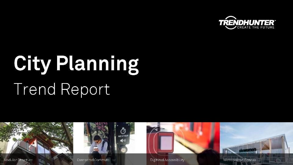 City Planning Trend Report Research
