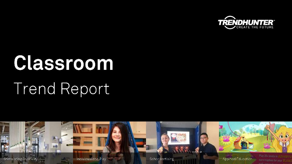 Classroom Trend Report Research