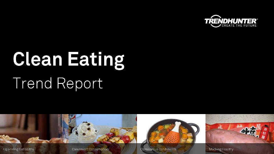 Clean Eating Trend Report Research