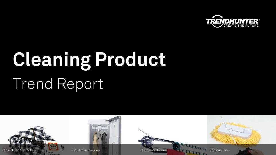 Cleaning Product Trend Report Research