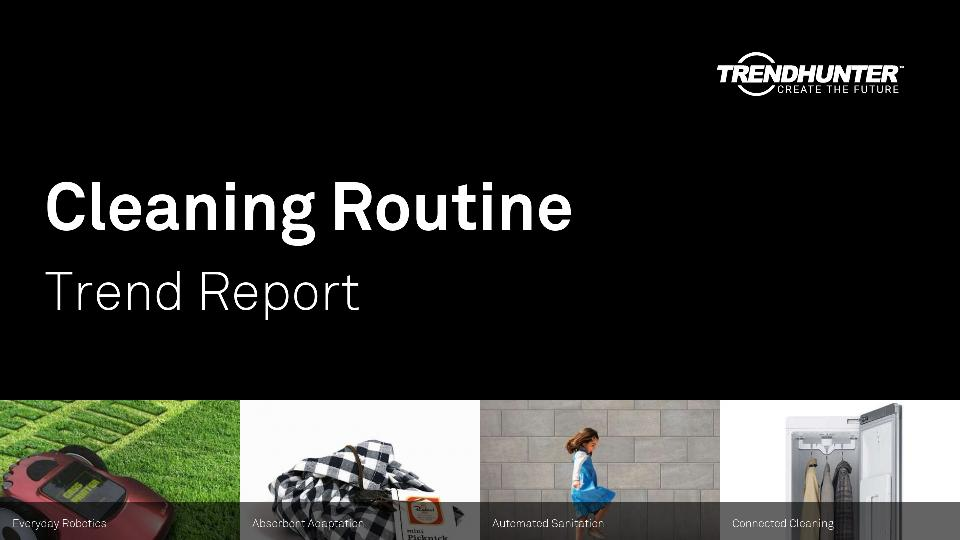 Cleaning Routine Trend Report Research