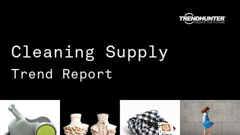 Cleaning Supply Trend Report and Cleaning Supply Market Research
