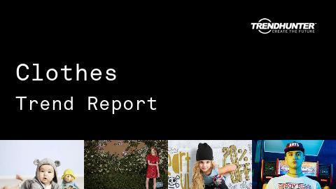 Clothes Trend Report and Clothes Market Research