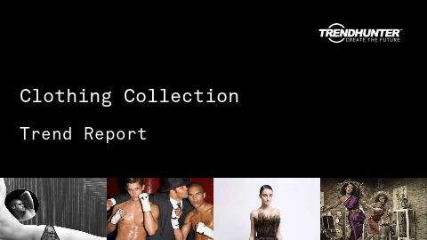 Clothing Collection Trend Report and Clothing Collection Market Research