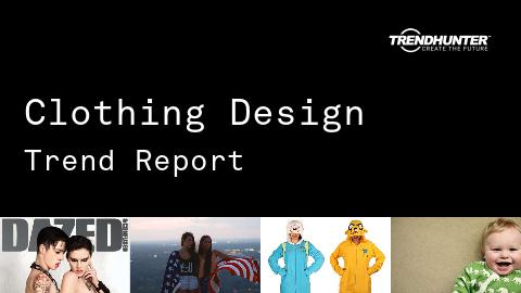 Clothing Design Trend Report and Clothing Design Market Research