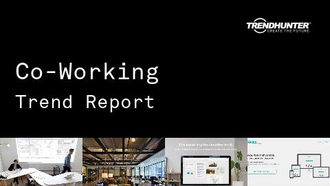 Co-Working Trend Report and Co-Working Market Research