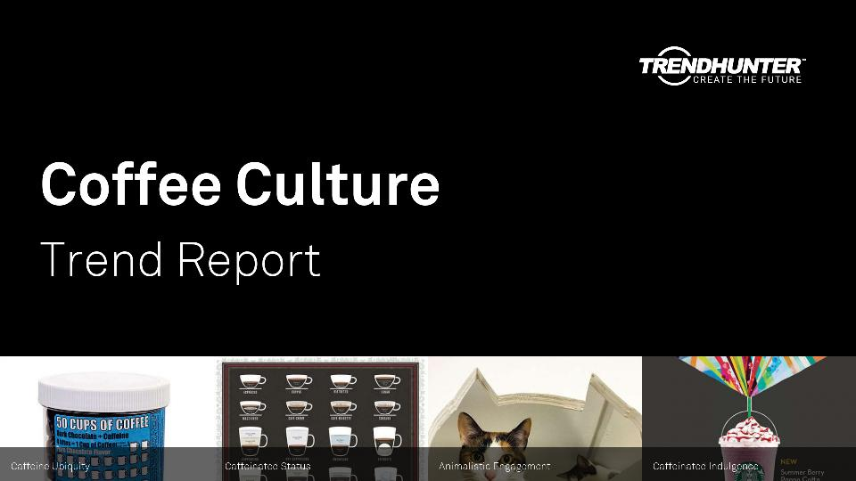 Coffee Culture Trend Report Research