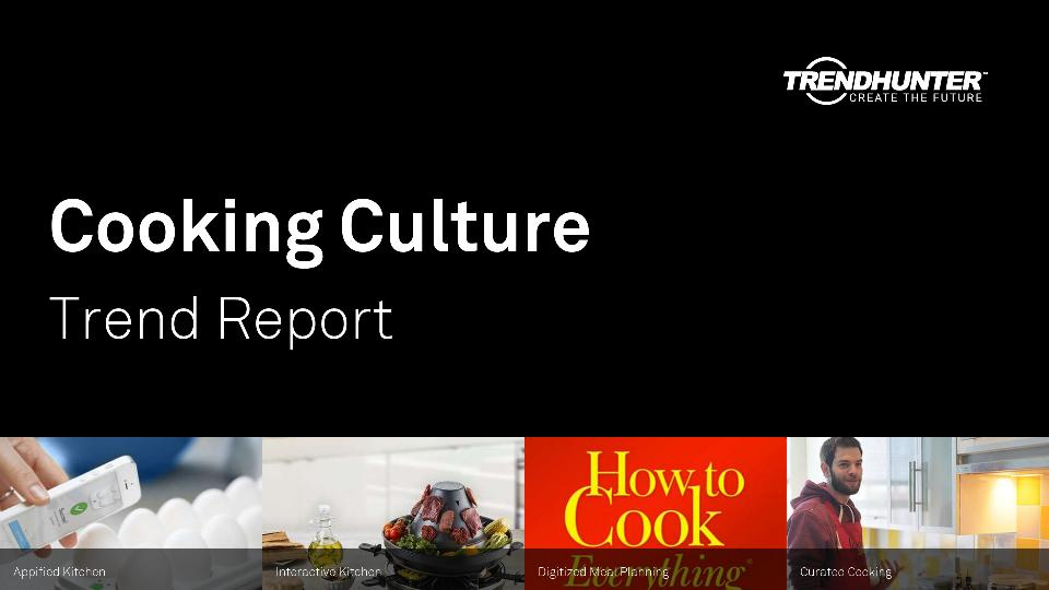 Cooking Culture Trend Report Research