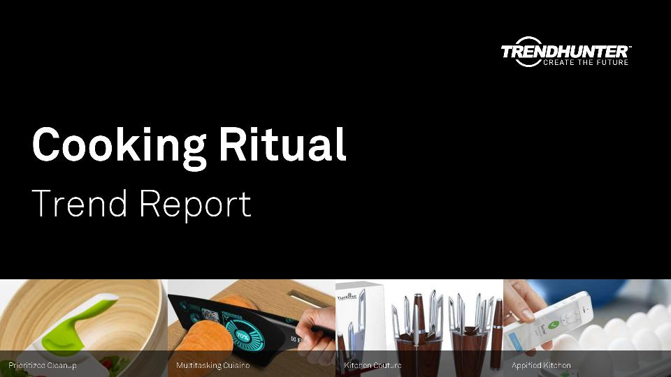 Cooking Ritual Trend Report Research