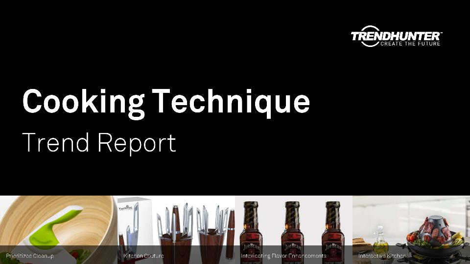 Cooking Technique Trend Report Research