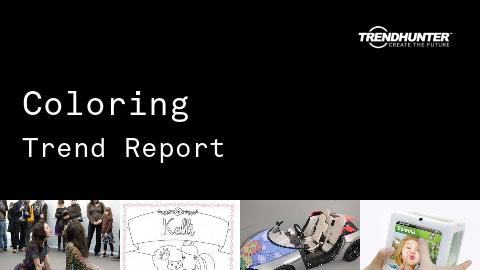 Coloring Trend Report and Coloring Market Research