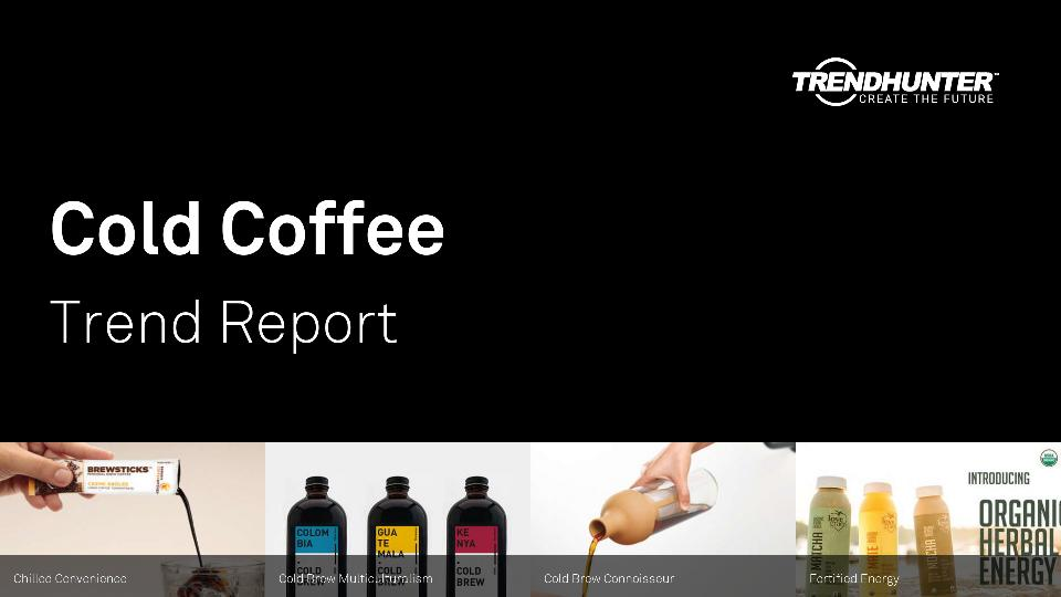 Cold Coffee Trend Report Research