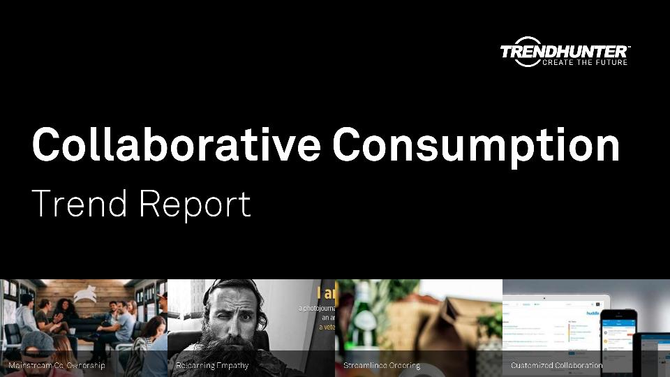 Collaborative Consumption Trend Report Research