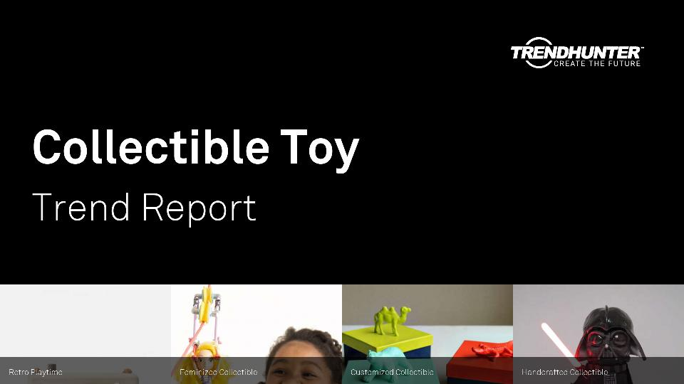 Collectible Toy Trend Report Research