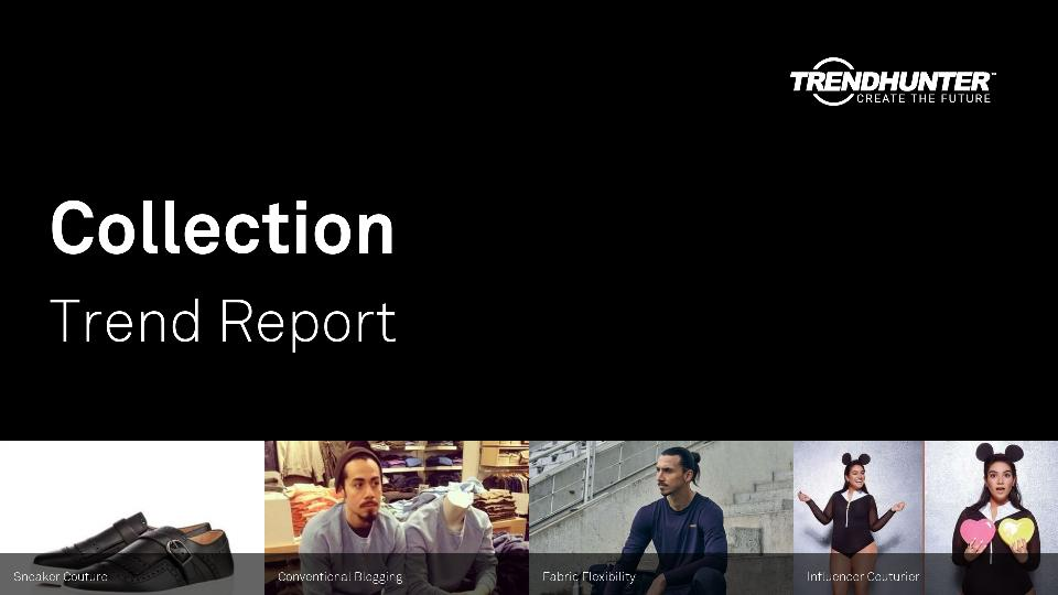 Collection Trend Report Research