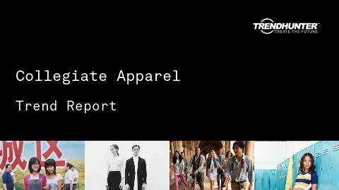Collegiate Apparel Trend Report and Collegiate Apparel Market Research
