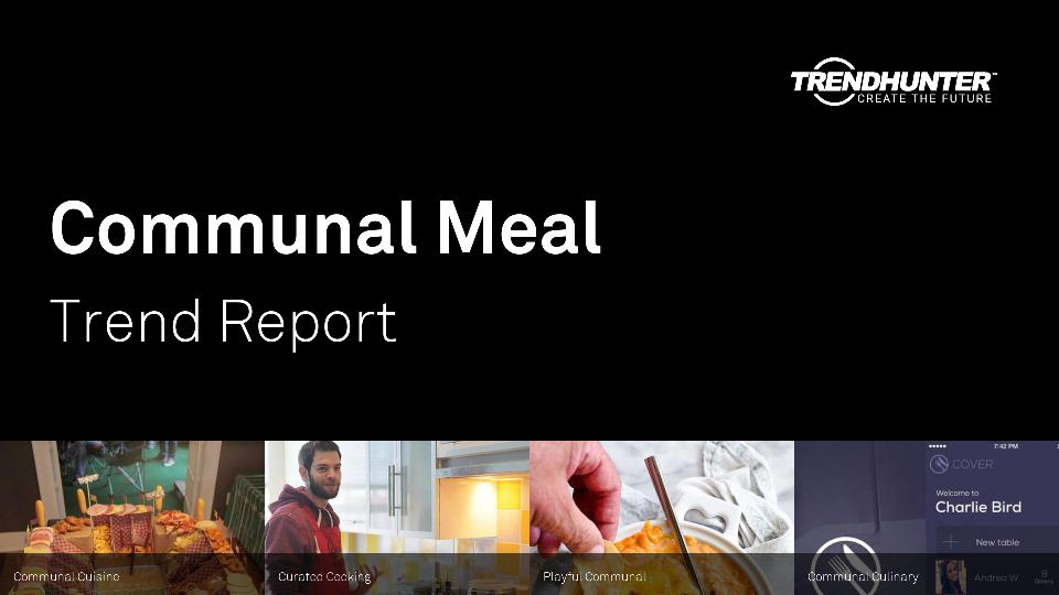 Communal Meal Trend Report Research