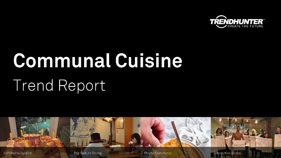 Communal Cuisine Trend Report Research
