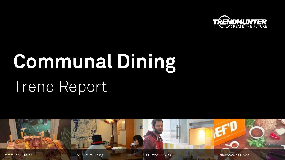 Communal Dining Trend Report Research
