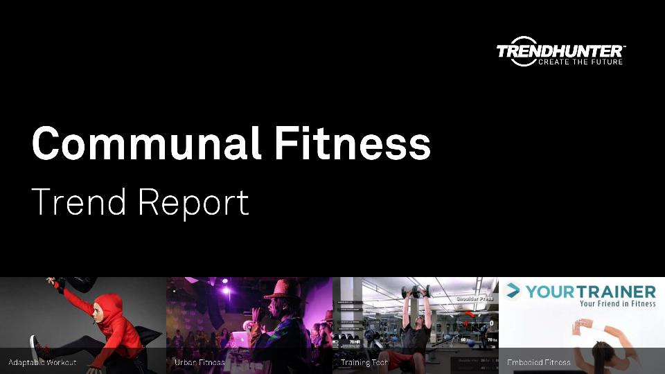 Communal Fitness Trend Report Research