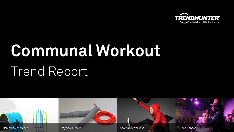 Communal Workout Trend Report Research