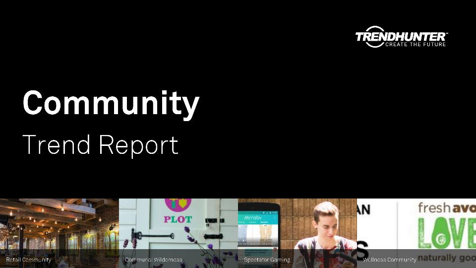 Community Trend Report Research